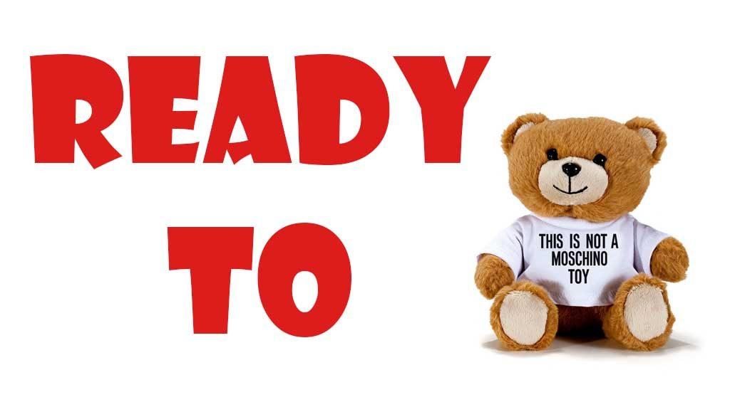 READY TO BEAR